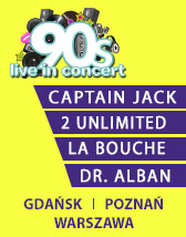 90s LIVE IN CONCERT, 2 Unlimited, Dr. Alban, Captain Jack, La Bouche